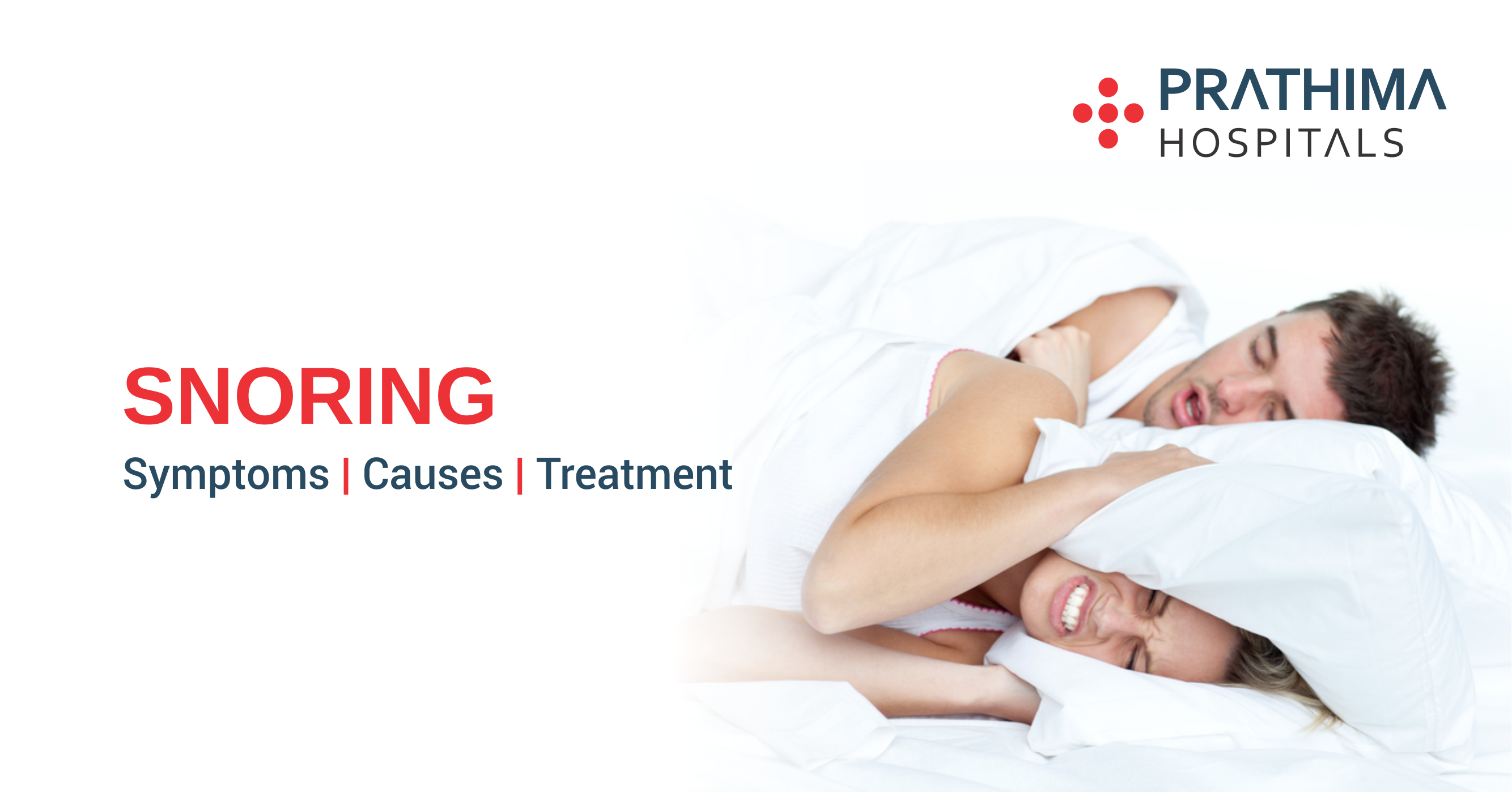 Snoring – Causes | Symptoms | Treatment