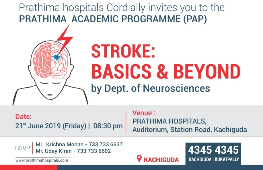 Prathima Hospitals CME on Stroke: Basics & Beyond