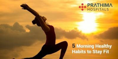 5 Morning Healthy Habits to Stay Fit